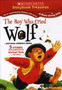The Boy Who Cried Wolf...And More Children's Fables