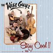 Stay Cool [Import] , The Wise Guyz