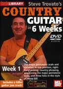 Steve Trovato's Country Guitar in 6 Weeks: Week 1 , Steve Trovato