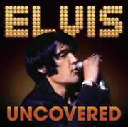 Uncovered , Elvis Presley