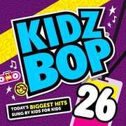Kidz Bop 26 , Kidz Bop Kids