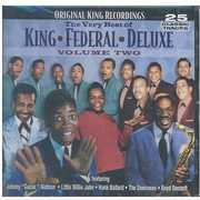 The Very Best Of: King * Federal * Deluxe, Vol. 2