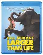 Larger Than Life , Bill Murray