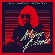 Atomic Blonde (Original Motion Picture Soundtrack) , Various