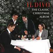 The Classic Christmas Album , Il Divo