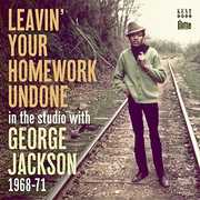 Leavin Your Homework Undone: In the Studio with [Import] , George Jackson
