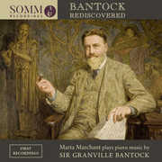 Bantock Rediscovered