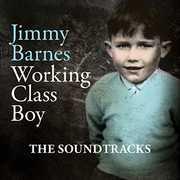 Working Class Boy: The Soundtracks [Import] , Jimmy Barnes