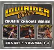 Lowrider Oldies 1-3: Cruisin Chrome /  Various , Various Artists