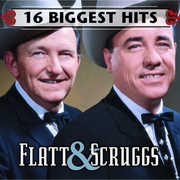 16 Biggest Hits , Flatt & Scruggs
