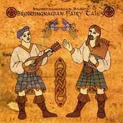 Brobdingnagian Fairy Tales
