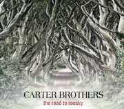 Road to Roosky , The Carter Brothers