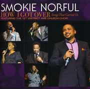 How I Got Over: Songs That Carried Us , Smokie Norful