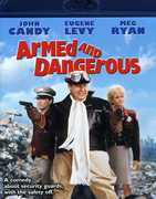 Armed and Dangerous , John Candy