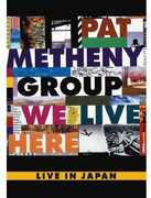 We Live Here , Pat Metheny