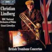 British Trombone Concerti , Christian Lindberg