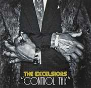 Control This [Import] , Excelsiors