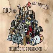 Burden [Import] , Mrb Trio