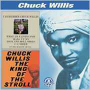 I Remember Chuck Willis /  The King Of The Stroll