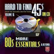 Hard To Find 45s On Cd 16 - More 80s /  Various , Various Artists