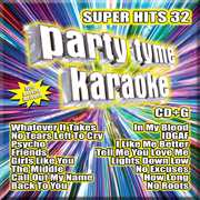 Party Tyme Karaoke: Super Hits, Vol. 32 , Various Artists