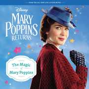 Mary Poppins Returns: The Magic of Mary Poppins (8x8 Storybook)