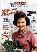 Life with Elizabeth , Betty White