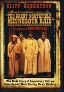 The Great Northfield Minnesota Raid , Bill Callaway