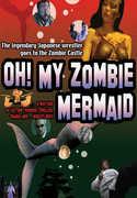 Oh! My Zombie Mermaid , April Hunter