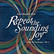 Repeat the Sounding Joy