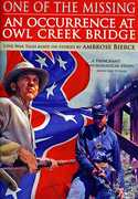 One of the Missing /  An Occurrence at Owl Creek Bridge