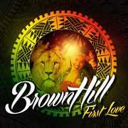 First Love [Import] , BrownHill