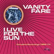 I Live for the Sun: Complete Recordings 1968-74 [Import] , Vanity Fare
