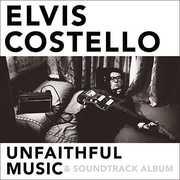 Unfaithful Music and Soundtrack Album , Elvis Costello