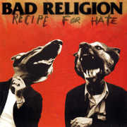 Recipe for Hate , Bad Religion