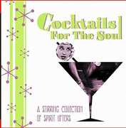 Cocktails For The Soul - A Stirring Collection of Spirit Lifters , Various Artists