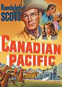 Canadian Pacific , Randolph Scott