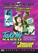 Take Me Naked /  A Thousand Pleasures , Roberta Findlay