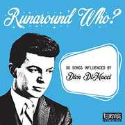 Runaround Who (30 Songs Influenced By Dion Dimucci) , Various Artists