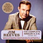 Complete Singles As & Bs 1949-62 , Jim Reeves