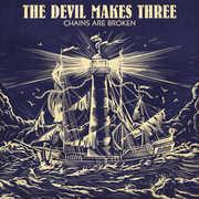 Chains Are Broken , The Devil Makes Three