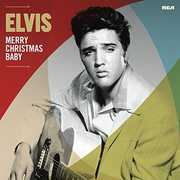 Merry Christmas Baby , Elvis Presley