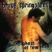 The Ghost Of Tom Joad , Bruce Springsteen