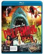 Drive-In Delirium: Dead by Dawn [Import]