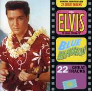 Blue Hawaii (Original Soundtrack) , Elvis Presley