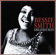 Greatest Hits , Bessie Smith