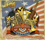 Stars & Stripes: Canadian Brass Salute America , Canadian Brass