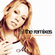 The Remixes , Mariah Carey