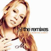 The Remixes , Mariah Carey