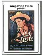 Gallant Fool /  Texas Buddies , Bob Steele